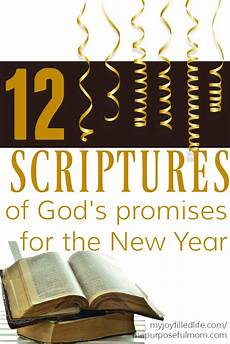 12 scriptures of god s promises for the new year the purposeful mom