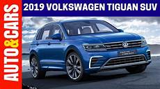 2019 volkswagen suv 2019 volkswagen tiguan the stylish suv review