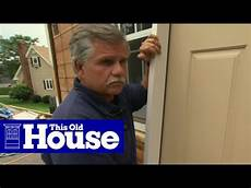 how to install a fiberglass entry door this old house youtube