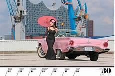 pin up kalender 2019 legendary us cars 2019 us cars und coole ladys