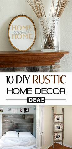 Home Decor Ideas Diy For by 10 Diy Projects To Add Some Rustic Charm To Your Home