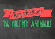 merry christmas ya filthy animals meaning merry christmas 2016 merry christmas 2016 images