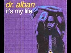 I Ts My Live dr alban it s my club mix