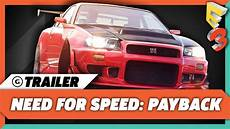Need For Speed Payback Gameplay Trailer E3 2017 Ea
