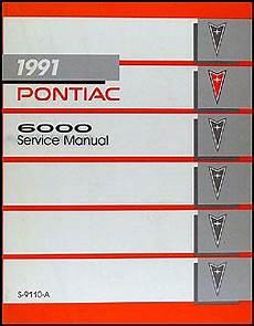 auto repair manual free download 1987 pontiac 6000 electronic valve timing 1991 pontiac 6000 repair shop manual original