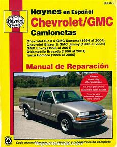 service and repair manuals 1995 chevrolet s10 lane departure warning chevy s 10 gmc sonoma pick ups 1994 2004 repair manual espanol spanish