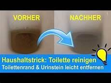 toilette reinigen ablagerungen toilette reinigen toilettenr 228 nder urinstein beseitigen kalkflecken entfernen