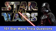 wars quiz wars quiz toughest 101 questions in the galaxy