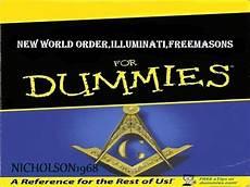nwo illuminati illuminati nwo freemasons for dummies