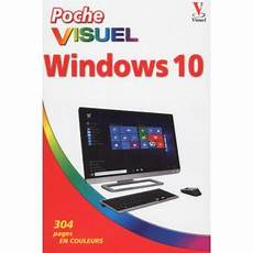 prix windows 10 poche visuel windows 10 broch 233 paul mcfedries achat