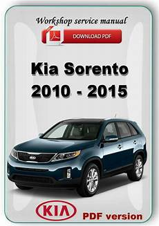 automotive service manuals 2013 kia sorento free book repair manuals kia sorento 2010 2011 2012 2013 2014 2015 factory workshop service repair manual ebay