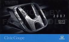 manual repair autos 2007 honda civic security system 2007 honda civic coupe owner s manual original 2 door