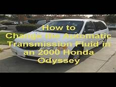 how cars engines work 2000 honda odyssey transmission control how to change the automatic transmisstion fluid in a 2000 honda odyssey youtube