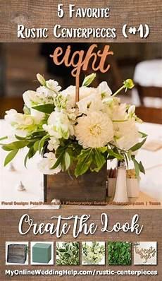 how to sort of diy five favorite rustic wedding centerpieces my online wedding help wedding