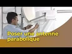 La Pose D Une Antenne Parabolique