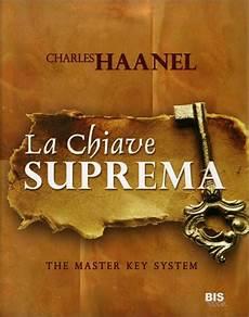 la chiave suprema la chiave suprema the master key system libro di