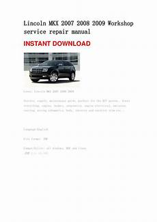 how to download repair manuals 2012 lincoln mkx navigation system lincoln mkx 2007 2008 2009 repair manual