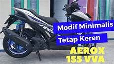 Modifikasi Aerox 2019 by Gak Pake Mahal Modifikasi Aerox 155vva 2019