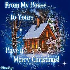 from my house to yours have a merry christmas pictures photos and images for facebook