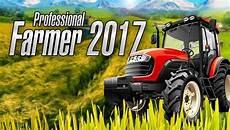 professional farmer 2017 telecharger version compl 232 te