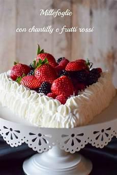 crema chantilly benedetta rossi video millefoglie alla crema chantilly e frutti rossi torte dolci millefoglie ricette di cucina