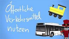 öffentliche verkehrsmittel 214 ffentliche verkehrsmittel richtig nutzen tutorial
