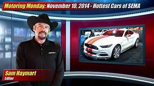 Motoring Monday November 10 2014  SEMA Show Hottest