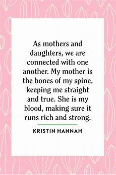 shequotes i am my mother s daughter shequotes 50 mother daughter quotes inspirational mother daughter