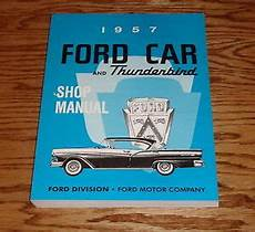 car repair manuals download 1991 ford thunderbird on board diagnostic system 1957 ford car and thunderbird shop service manual 57 ebay