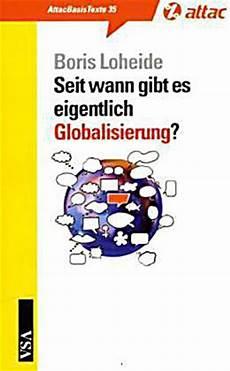 Seit Wann Gibt Es Eigentlich Globalisierung Buch