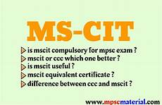is ms cit compulsory for government mpsc material