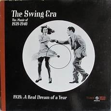 swing era the swing era the of 1939 1940 1939 a real