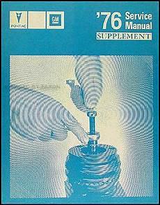 car repair manual download 1976 pontiac grand prix lane departure warning 1976 1980 pontiac t top roof repair shop manual reprint firebird and grand prix