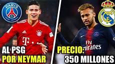 Al Psg Y Neymar Al Real Madrid Fichajes Real