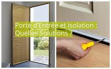 isolation porte entrée porte d entr 233 e et isolation quelles solutions