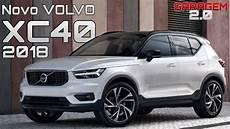 novo volvo xc40 2018 emdetalhes garagem 2 0