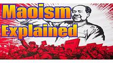 m9aiosmh maoism explained what is marxism leninism maoism