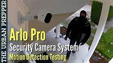 arlo pro quot badguy quot motion detection testing