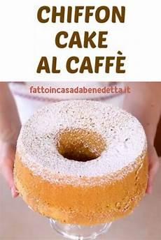 ricette benedetta rossi facciamo la chiffon cake al pistacchio ultime notizie flash chiffon cake al caffe fatto in casa da benedetta rossi ricetta ricette chiffon cake dolci