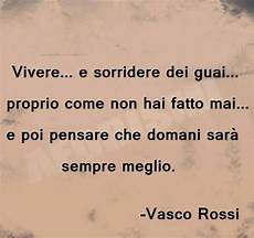 frasi di canzoni vasco 17 best images about frasi on tes and