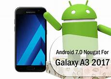 Update Galaxy A3 2017 To Dxu1bqg5 Android 7 0 Nougat