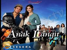 Trailer Sinetron Anak Langit Sctv