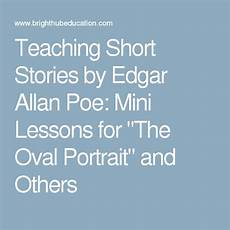 tale mini lesson 15024 teaching stories by edgar allan poe mini lessons for quot the oval portrait quot and others