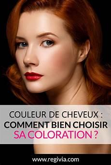 Coloration Cheveux Femme Comment Choisir Sa Couleur De