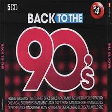 back to the 90 various back to the 90 s cd at discogs