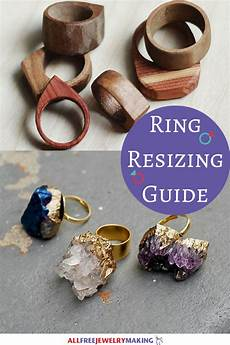 ring resizing guide how to adjust your ring size allfreejewelrymaking com