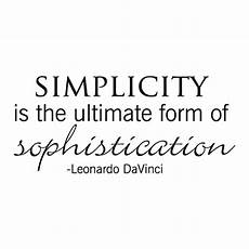 simplicity is sophistication bickley wall quotes decal wallquotes com