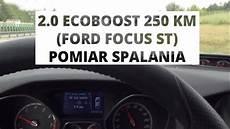 ford focus st 2 0 ecoboost 250 km pomiar spalania