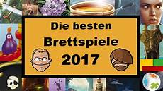die besten bücher 2017 die besten brettspiele 2017 unsere top 3 nach kategorie