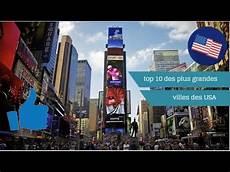 Top 10 Des Plus Grandes Villes Des 233 Tats Unis Usa
